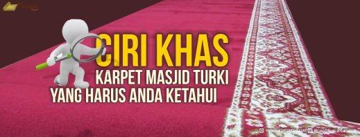 Ciri Khas Karpet Masjid Turki yang Harus Anda Ketahui
