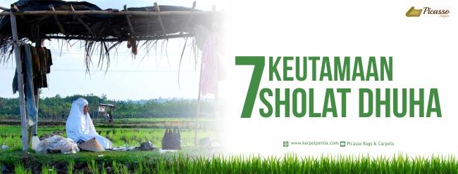 7 KEUTAMAAN SHOLAT DHUHA