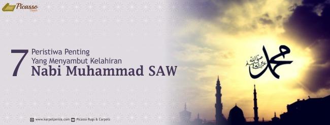 7 Peristiwa Penting Yang Menyambut Kelahiran Nabi Muhammad