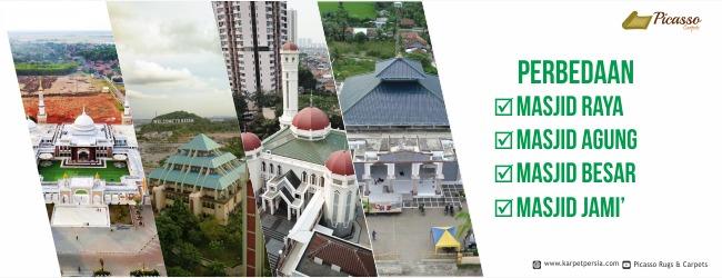 Perbedaan masjid raya masjid agung masjid besar dan masjid jami