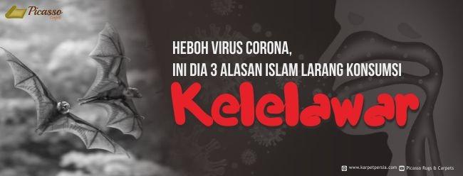 Heboh Virus Corona, Ini dia 3 Alasan Islam Larang Konsumsi Kelelawar