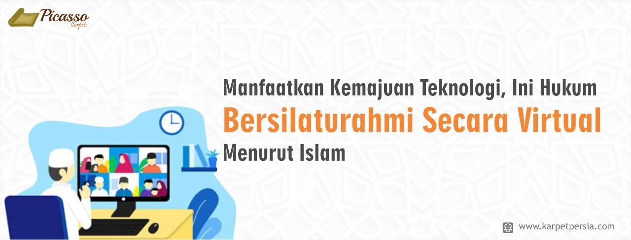 Manfaatkan Kemajuan Teknologi, Ini Hukum Bersilaturahmi Secara Virtual Menurut Islam