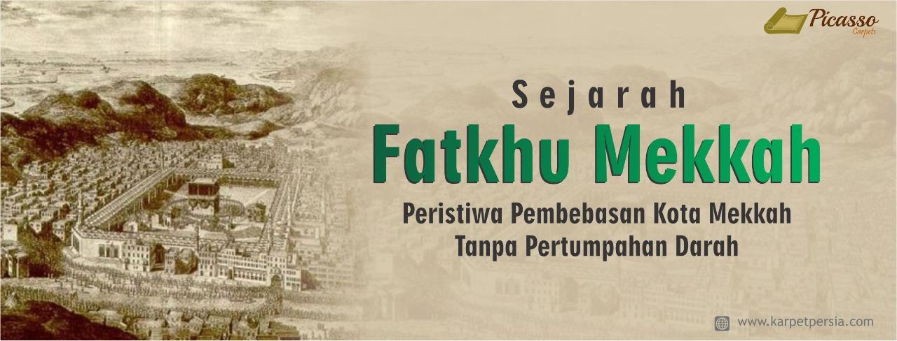 Sejarah Fatkhu Mekkah, Peristiwa Pembebasan Kota Mekkah Tanpa Pertumpahan Darah