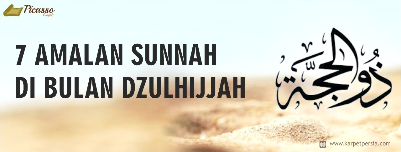 7 AMALAN SUNNAH DI BULAN DZULHIJJAH
