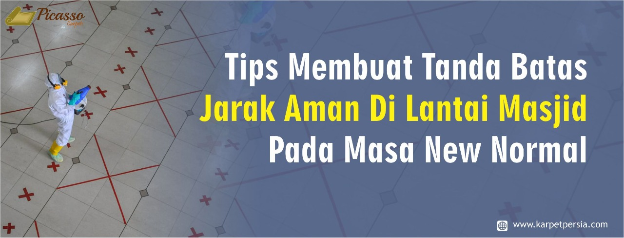 Tips Membuat Tanda Batas Jarak Aman Di Lantai Masjid Pada Masa New Normal