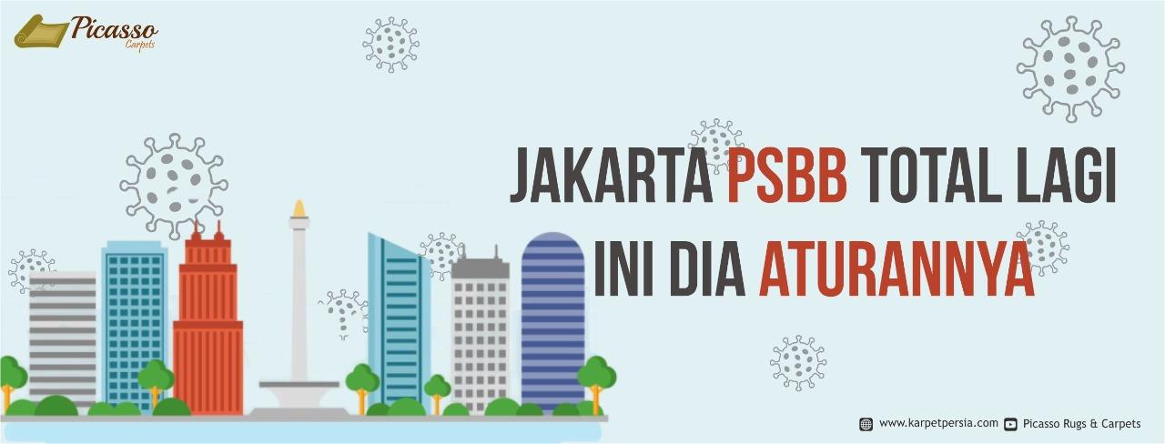 Jakarta PSBB Total Lagi, Ini Dia Aturannya